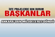 Çamyar ve Ergün Ankara'dan Müjdelerle Döndü