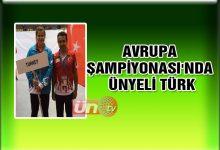 Avrupa Şampiyonası'nda Ünyeli Türk