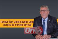 Dervişoğlu; Türkiye İçin Ciddi Kaygısı Olan Herkes Bu Partide Birleşti