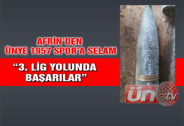 Afrin'den Ünyespor'a Selam Var