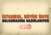 İstanbul Büyük Buluşmaya Hazırlanıyor