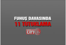 Fuhuş Davası'nda 11 Tutuklama!